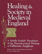 Healing and Society in Medieval England 1st edition 9780299129347 0299129349