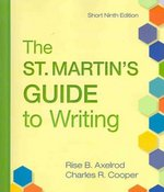 St. Martin's Guide to Writing 9e Short & e-Book & Pocket Style Manual 5e with 2009 MLA and 2010 APA Updates 9th edition 9780312677473 0312677472
