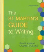 St. Martin's Guide to Writing 9e & Sticks and Stones 7e & From Critical Thinking to Argument 3e 9th edition 9780312673543 031267354X