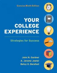 Your College Experience Concise Edition 9th Edition 9780312637989 0312637985