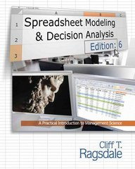 Spreadsheet Modeling & Decision Analysis 6th edition 9780538746311 0538746319
