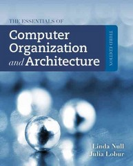 The Essentials Of Computer Organization And Architecture 3rd edition 9781449600068 1449600069