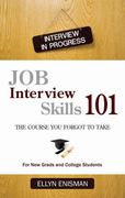Job Interview Skills 101 1st Edition 9781587769108 1587769107