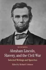 Abraham Lincoln, Slavery, and the Civil War 2nd Edition 9780312558130 0312558139