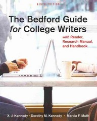 The Bedford Guide for College Writers with Reader, Research Manual, and Handbook 9th edition 9780312601591 031260159X