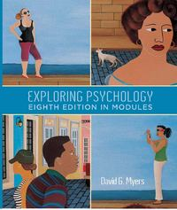 Exploring Psychology in Modules (High School Version) 8th edition 9781429264174 1429264179