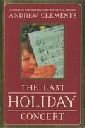 The Last Holiday Concert 0 9780689845161 0689845162