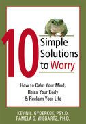 10 Simple Solutions to Worry 1st edition 9781572244658 1572244658
