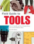 Field Guide to Tools 0 9781931686792 1931686793