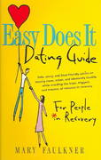 Easy Does It Dating Guide 1st Edition 9781592851003 1592851002