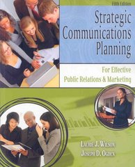 Strategic Communications Planning for Effective Public Relations and Marketing 5th Edition 9780757548871 0757548873
