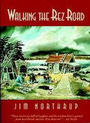 Walking the Rez Road 1st Edition 9780896583214 089658321X