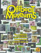 Offbeat Museums 0 9780963994646 0963994646