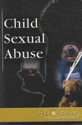 Child Sexual Abuse 1st edition 9780737723632 0737723637