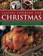 Classic Cooking for Christmas 0 9781844768370 1844768376