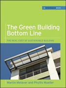 The Green Building Bottom Line (GreenSource Books; Green Source) 1st Edition 9780071599214 0071599215