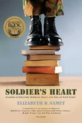 Soldier's Heart 1st Edition 9780312427825 0312427824