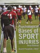Psychological Bases of Sport Injuries 3rd edition 9781885693754 1885693753