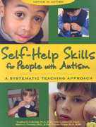 Self-Help Skills for People with Autism 1st edition 9781890627416 1890627410