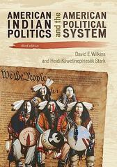 American Indian Politics 3rd Edition 9781442203884 1442203889