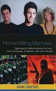 Human Killing Machines 1st Edition 9780739134160 0739134167