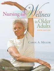 Nursing for Wellness in Older Adults 6th Edition 9781605477770 160547777X