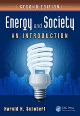 Energy and Society 2nd Edition 9781439826454 1439826455