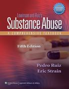 Lowinson and Ruiz's Substance Abuse 5th Edition 9781605472775 1605472778