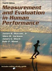 Measurement and Evaluation in Human Performance 4th Edition 9780736090391 0736090398