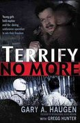 Terrify No More 1st Edition 9781595559807 1595559809