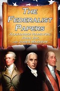 The Federalist Papers 1st Edition 9781615890194 161589019X