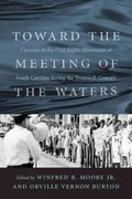 Toward the Meeting of the Waters 1st Edition 9781570039713 1570039712