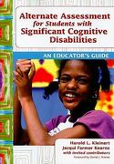 Alternate Assessment for Students with Significant Cognitive Disabilities 1st Edition 9781598570762 1598570765
