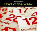 Days of the Week 0 9781432949082 143294908X