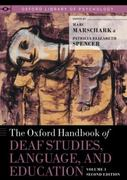 The Oxford Handbook of Deaf Studies, Language, and Education, Volume 1 2nd edition 9780199938056 0199938059