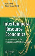 Intertemporal Resource Economics 1st edition 9783642132285 3642132286