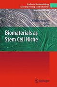Biomaterials as Stem Cell Niche 1st edition 9783642138928 3642138926
