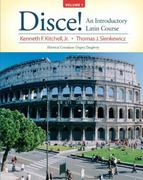 Disce! An Introductory Latin Course, Volume 1 1st Edition 9780131585317 0131585312