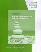 Student Solutions Manual and Study Guide for Epp's Discrete Mathematics with Applications, 4th 4th edition 9780495826132 0495826138