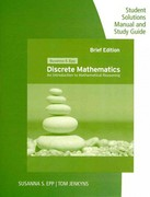 Student Solutions Manual and Study Guide for Epp's Discrete Mathematics: Introduction to Mathematical Reasoning 4th edition 9780495826187 0495826189