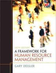 Framework for Human Resource Management 6th Edition 9780132556378 0132556375