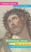 Historical Jesus 1st Edition 9780802865267 0802865267