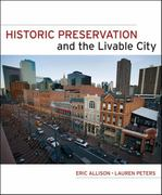 Historic Preservation and the Livable City 1st edition 9780470381922 0470381922