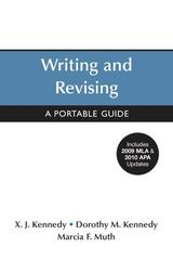 Writing and Revising with 2009 MLA and 2010 APA Updates 1st edition 9780312679507 0312679505