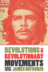Revolutions and Revolutionary Movements 4th Edition 9780813344805 0813344808