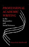 Professional Academic Writing in the Humanities and Social Sciences 0 9780809330072 0809330075