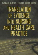 Translation of Evidence into Practice 1st Edition 9780826106155 0826106153