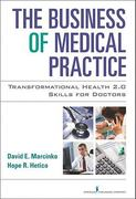 Business of Medical Practice 3rd edition 9780826105752 0826105750