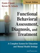 Functional Behavioral Assessment, Diagnosis, and Treatment 2nd edition 9780826106049 0826106048