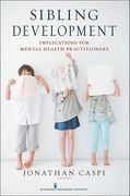 Sibling Development 1st Edition 9780826117526 082611752X